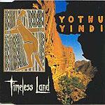 """Yothu Yindi - Timeless Land (7"""")"""