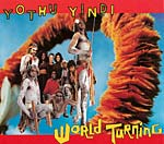 "Yothu Yindi - World Turning (7"")"